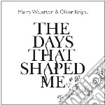 Marry Waterson - Days That Shaped Me cd musicale di Marry & ol Waterson