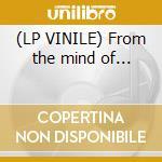 (LP VINILE) From the mind of... lp vinile di Louis Lil