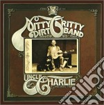 Nitty Gritty Dirt Band - Uncle Charlie And His Dog Teddy cd musicale di NITTY GRITTY DIRT BAND