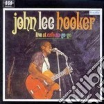 LIVE AT CAFE AU GOGO cd musicale di JOHN LEE HOOKER