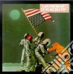 Canned Heat - Future Blues cd musicale di CANNED HEAT