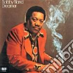 Bobby Bland - Dreamer cd musicale di BLAND BOBBY
