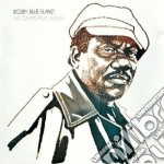 Bobby Bland - His California Album cd musicale di BLAND BOBBY BLUE