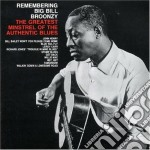 Broonzy, Big Bill - Remembering...the Greatest Minstrel cd musicale di BIG BILL BROONZY