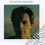 Leo Kottke - Mudlark cd musicale di KOTTKE LEO