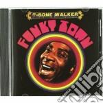 T-bone Walker - Funky Town cd musicale di T-BONE WALKER