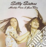 SILLY SISTERS cd musicale di MADDY PRIOR & JUNE T