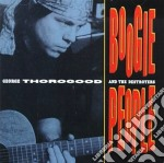 George Thorogood And The Destroyers - Boogie People cd musicale di THOROGOOD GEORGE