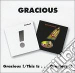 GRACIOUS/THIS IS..... cd musicale di GRACIOUS