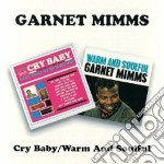 CRY BABY/WARM AND SOULFUL cd musicale di MIMMS GARNET