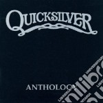 ANTHOLOGY cd musicale di QUICKSILVER MESSENGE