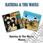 Katrina & The Waves - Katrina & The Waves / Waves cd musicale di KATRINA & THE WAVES