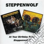 AT YOUR BIRTHDAY PARTY/7 cd musicale di STEPPENWOLF
