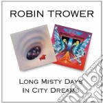 Robin Trower - Long Misty Days cd musicale di ROBIN TROWER