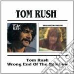 Tom Rush - Tom Rush / Wrong End Of The Rainbow cd musicale di TOM RUSH