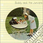 Buddy And The Junior - Buddy And The Juniors cd musicale di BUDDY GUY