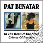 HEAT OF THE NIGHT/CIMES.. cd musicale di BENATAR PAT