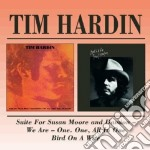Tim Hardin - Suite For Susan Moore cd musicale di HARDIN TIM