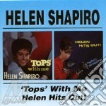 TOPS WITH.../HITS OUT cd musicale di HELEN SHAPIRO