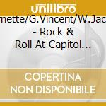 ROCK & ROLL AT CAPITOL T. cd musicale di J.BURNETTE/G.VINCENT