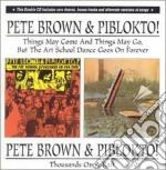 THINGS MAY.../THOUSANDS.. cd musicale di PETE BROWN & PIBLOKT
