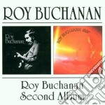 Roy Buchanan - Roy Buchanan/second Album cd musicale di BUCHANAN ROY