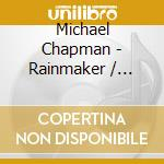 RAINMAKER/FULLY QUALIFIED cd musicale di CHAPMAN MICHAEL