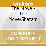 THE MOVE/SHAZAM cd musicale di THE MOVE