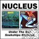 UNDER SUN / SNAKEHIPS ETCE cd musicale di NUCLEUS