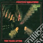 Ten Years After - Positive Vibrations cd musicale di Ten years after