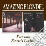 Amazing Blondel - Evensong/fantasia Lindum cd musicale di AMAZING BLONDEL