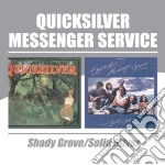 SHADY GROVE/SOLID SILVER cd musicale di QUICKSILVER MESSENGER SERVICE