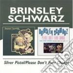 Brinsley Schwarz - Silver Pistol cd musicale di BRINSLEY SCHWARZ