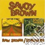Savoy Brown - Raw Sienna cd musicale di BROWN SAVOY