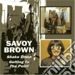 Shake down/getting cd musicale di Savoy Brown