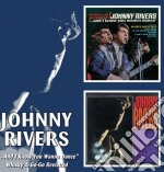 And i know you wanna cd musicale di Johnny Rivers
