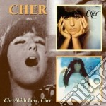 Cher - Cher/with Love, Cher cd musicale di CHER