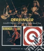 Derringer - Live/if I Weren't So Romantic cd musicale di Derringer