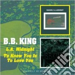 L.A.MIDNIGHT/TO KNOW YOU IS TO LOVE YOU cd musicale di KING B.B.