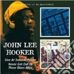 LIVE SOLEDAD/NEVER GETOUT                 cd musicale di HOOKER JOHN LEE