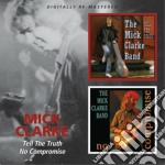 Tell the truth/no comp cd musicale di Mick Clarke