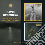 Wanted dead/midnight on cd musicale di David Bromberg