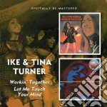 Workin together/let m cd musicale di Ike & tina Turner