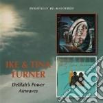 Ike & Tina Turner - Delilah's Power cd musicale di Ike & tina Turner