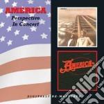 America - Perspective/in Concert cd musicale di America