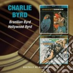 Charlie Byrd - Brazilian Byrd/hollywood Byrd cd musicale di Charlie Byrd