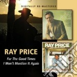 Ray Price - For The Good Times cd musicale di Ray Price