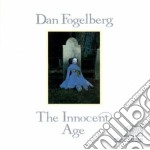 The innocent age cd musicale di Dan Fogelberg