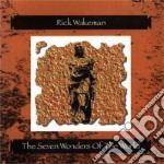 Rick Wakeman - Seven Wonders Of The World cd musicale di RICK WAKEMAN