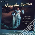 Squires, Dorothy - In Concert cd musicale di Dorothy Squires
